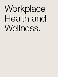 Health and Wellness in the Workplace