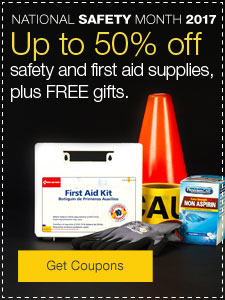 Save up to 50% on safety and first aid supplies, plus FREE gift.