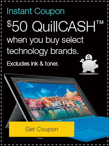 $50 QuillCASH when you buy select technology brands. Excludes ink & toner.