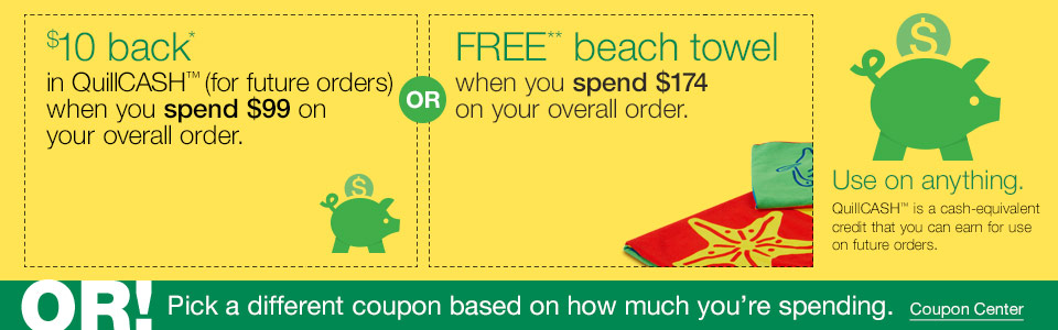 $10 back in QuillCASH (for future orders) when you spend $75 on your overall order, or FREE beach towel when you spend $175 on your overall order.