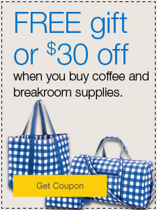 Your Choice FREE gift or $30 off when you buy coffee and breakroom supplies.