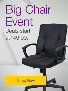 Big Chair Event  Deals start at $49.99. Over 50 chairs on sale.