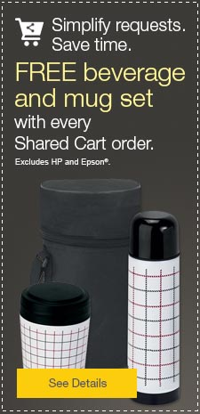 Simplify requests.  Save time.  FREE beverage and mug set with every Shared Cart order.