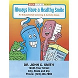 Custom Printed Always Have a Healthy Smile Coloring and Activity Book