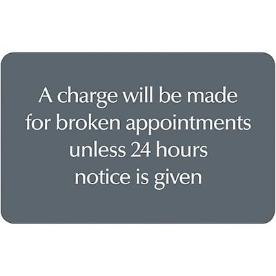 Medical Arts Press® Standard Message Screen-Printed Office Signs; Broken appointments
