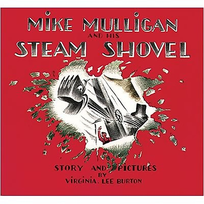 Favorite Character Books; Mike Mulligan and His Steam Shovel