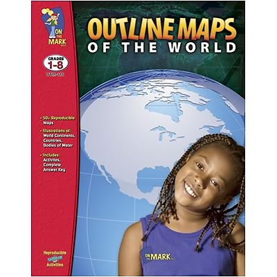 On The Mark Press Mapping Skills; Outline Maps of the World