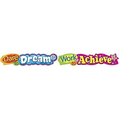 Trend® Quotable Expressions® Banners; Dare To Dream It, Work to Achieve It