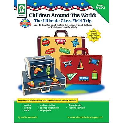Children Around The World: The Ultimate Class Field Trip