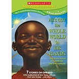 Scholastic Storybook Treasures: Hes Got the Whole World In His Hands and More Stories to ... DVD