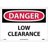 Danger Signs; Low Clearance, 10X14, Rigid Plastic