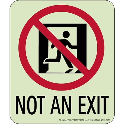 NYC Not An Exit Sign, 6.5X5.5, Rigid, 7550 Glo Brite, MEA Approved