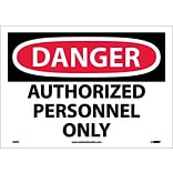 Danger Labels; Authorized Personnel Only, 10X14, Adhesive Vinyl