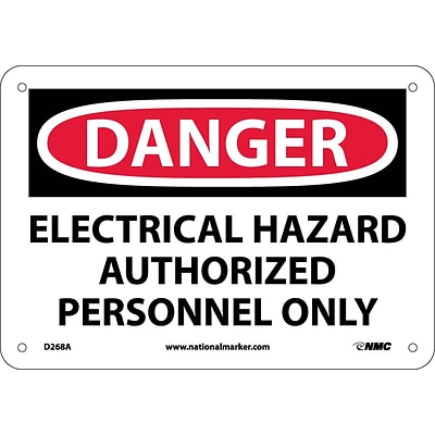 Danger Signs; Electrical Hazard Authorized Personnel Only, 7X10, .040 Aluminum