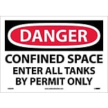 Danger Labels; Confined Space Enter All Tanks By. . ., 10X14, Adhesive Vinyl