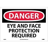 Danger Labels; Eye And Face Protection Required, 10X14, Adhesive Vinyl
