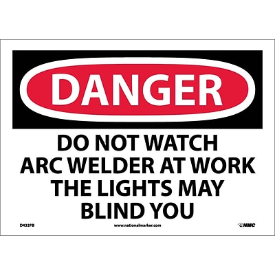 Danger Labels; Do Not Watch Arc Welder At Work . . ., 10X14, Adhesive Vinyl