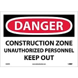 Danger Labels; Construction Zone Unauthorized Personnel Keep Out, 10X14, Adhesive Vinyl