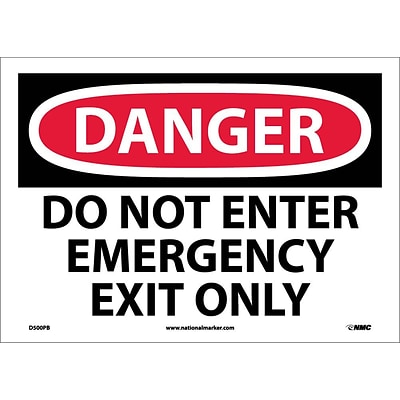 Danger Labels; Do Not Enter Emergency Exit Only, 10X14, Adhesive Vinyl