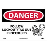 Danger Labels; Follow Lockout Tag Out Procedures, Graphic, 10X14, Adhesive Vinyl