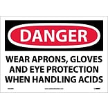 Danger Labels; Wear Aprons, Gloves And Eye Protection When Handling Acids, 10X14, Adhesive Vinyl