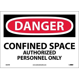 Danger Labels; Confined Space Authorized Personnel Only, 10X14, Adhesive Vinyl