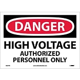 Danger Labels; High Voltage Authorized Personnel Only, 10X14, Adhesive Vinyl