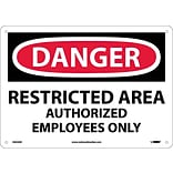 Danger Signs; Restricted Area Authorized Employees Only, 10X14, .040 Aluminum