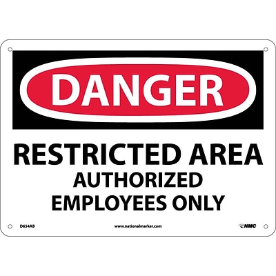 Restricted Area Authorized Employees Only, 10X14, .040 Aluminum, Danger Sign