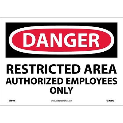 Danger Labels; Restricted Area Authorized Employees Only, 10X14, Adhesive Vinyl