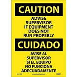 Caution Label; Advise Supervisor If Equipment Do Not Run Properly (Bilingual), 14X10, Adhesive Vinyl
