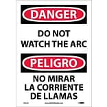 Danger Labels; Do Not Watch The Arc (Bilingual), 14X10, Adhesive Vinyl
