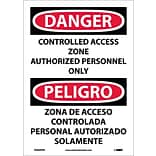 Danger Labels; Controlled Access Zone Authorized Personnel Only, Bilingual, 14X10 Adhesive Vinyl