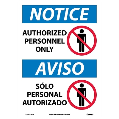 Notice Labels;  Authorized Personnel Only, Bilingual, (W/Graphic), 14X10, Adhesive Vinyl