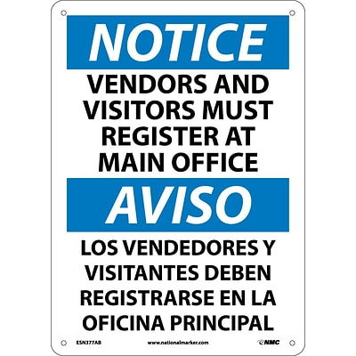 Notice Signs; Vendors And Visitors Must Register At Main Office, Bilingual, 14X10, ,040 Aluminum