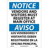 Notice Labels; Vendors And Visitors Must Register At Main Office, Bilingual, 14X10, Adhesive Vinyl