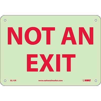 Notice Signs; Not An Exit, 7X10, Glow Rigid