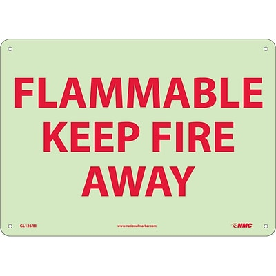 Notice Signs; Fire, Flammable Keep Fire Away, 10X14, Rigid Plasticglow