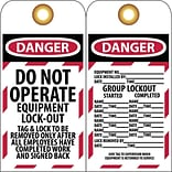 Lockout Tags; Lockout, Danger Do Not Operate Equipment Lock-Out. . ., 6X3, Unrippable Vinyl