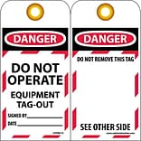 Lockout Tags; Lockout, Danger Do Not Operate Equipment Tag Out. . ., 6X3, Unrippable Vinyl
