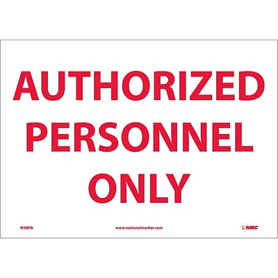 Information Labels; Authorized Personnel Only, 10X14, Adhesive Vinyl