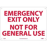 Notice Signs; Emergency Exit Only Not For General Use, 10X14, Rigid Plastic