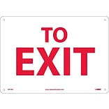 Notice Signs; To Exit, 10X14, .040 Aluminum