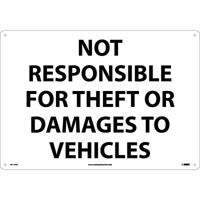 Notice Signs; Not Responsible For Theft Or Damage To Vehicles, 14X20, Rigid Plastic