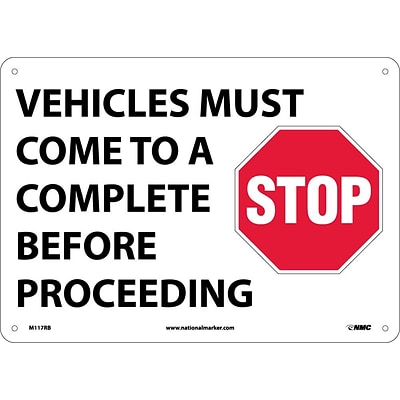 Traffic Warning Sign; Vehicles Must Come To A Complete Stop Before…, Graphic 10X14, Rigid Plastic