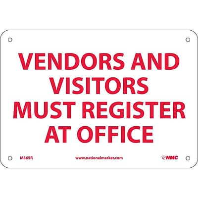Notice Signs; Vendors & Visitors Must Register At Office, 7 x 10, Rigid Plastic