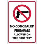 Notice Signs; No Concealed Firearms Allowed On This Property, 18X12, .040 Aluminum
