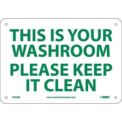 Notice Signs; This Is Your Washroom Please Keep It Clean, 7X10, Rigid Plastic