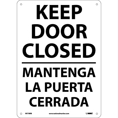 Notice Signs; Keep Door Closed, Bilingual, 14X10, Rigid Plastic