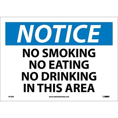 Notice Labels; No Smoking No Eating No Drinking In This.., 10X14, Adhesive Vinyl